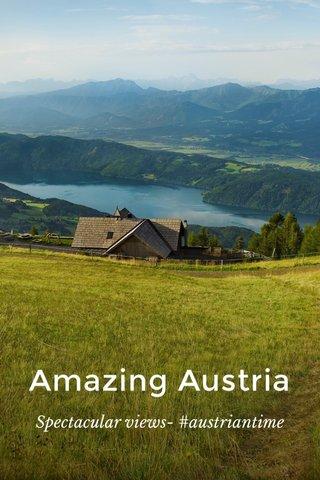 Amazing Austria Spectacular views- #austriantime