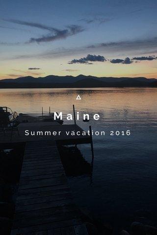 Maine Summer vacation 2016