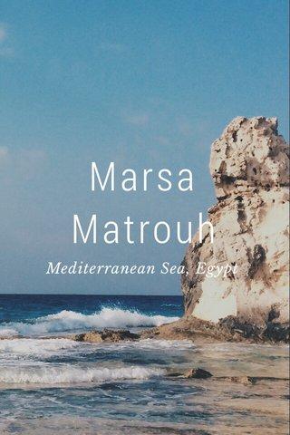 Marsa Matrouh Mediterranean Sea, Egypt