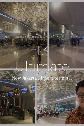 T3 Ultimate New Jakarta Airport terminal