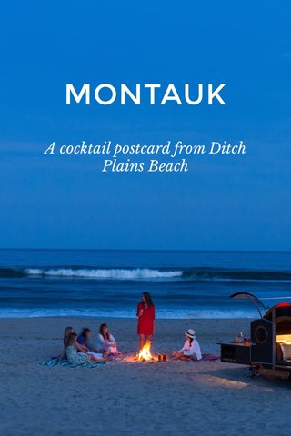 MONTAUK A cocktail postcard from Ditch Plains Beach