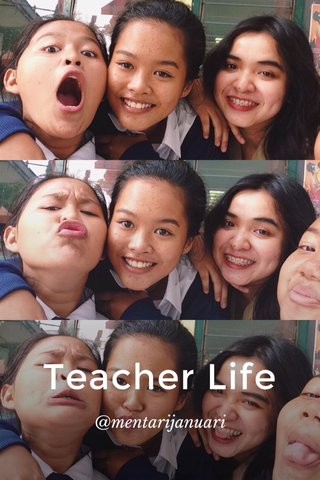 Teacher Life @mentarijanuari