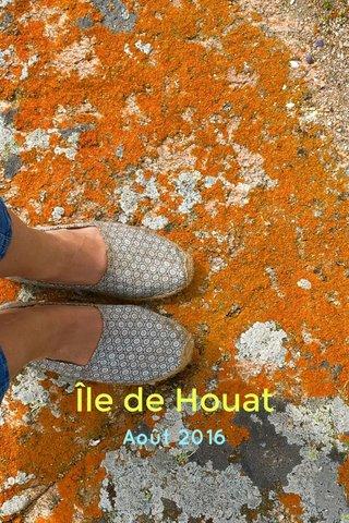 Île de Houat Août 2016