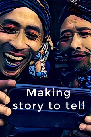 Making story to tell