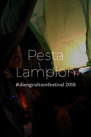 Pesta Lampion #diengculturefestival 2016