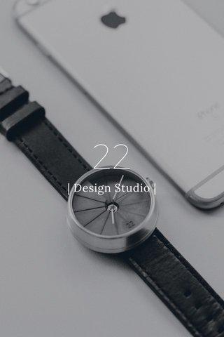 22   Design Studio  