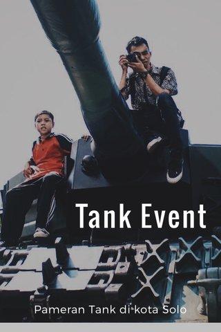 Tank Event Pameran Tank di kota Solo