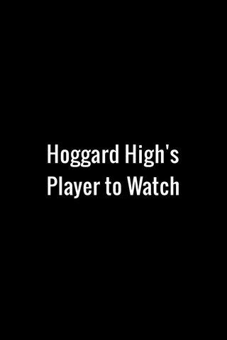 Hoggard High's Player to Watch