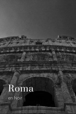 Roma en Noir