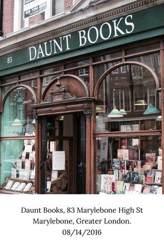 Daunt Books, 83 Marylebone High St Marylebone, Greater London. 08/14/2016