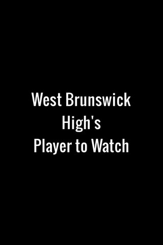 West Brunswick High's Player to Watch