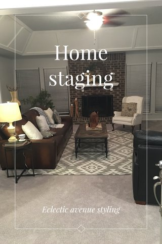 Home staging Eclectic avenue styling