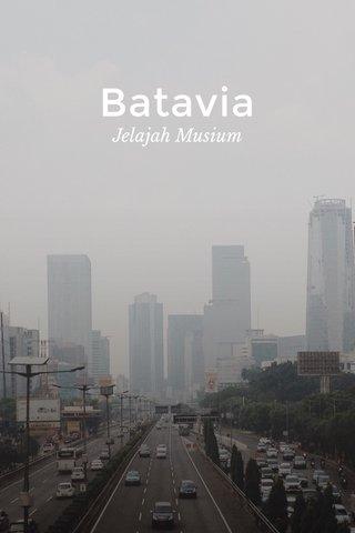 Batavia Jelajah Musium