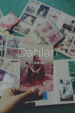Dahlan - 150816 -
