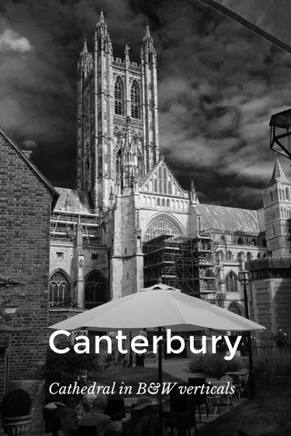 Canterbury Cathedral in B&W verticals