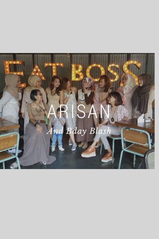 ARISAN And Bday Blash