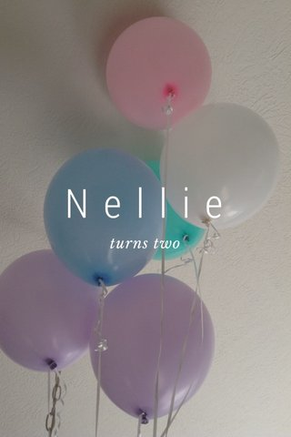 Nellie turns two