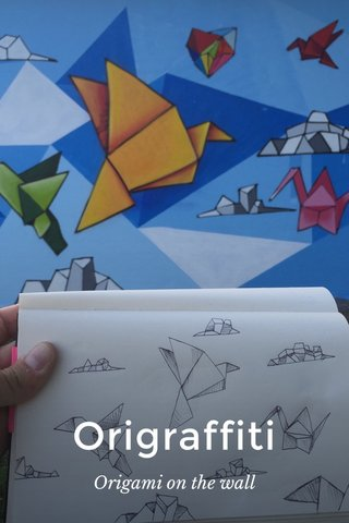 Origraffiti Origami on the wall