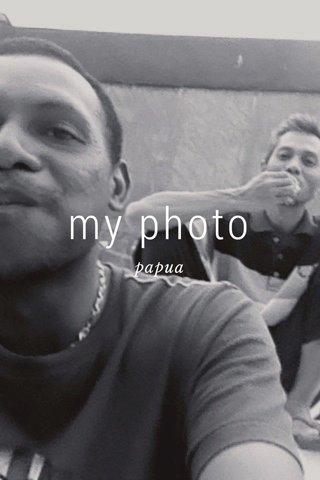 my photo papua