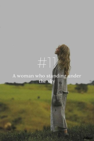 #11 A woman who standing under the sky