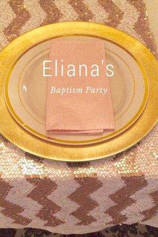 Eliana's Baptism Party