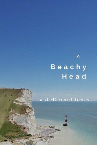 Beachy Head #stelleroutdoors