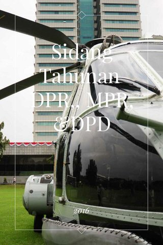 Sidang Tahunan DPR,, MPR, &DPD 2016