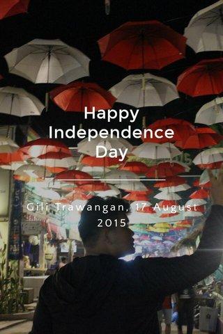 Happy Independence Day Gili Trawangan, 17 August 2015