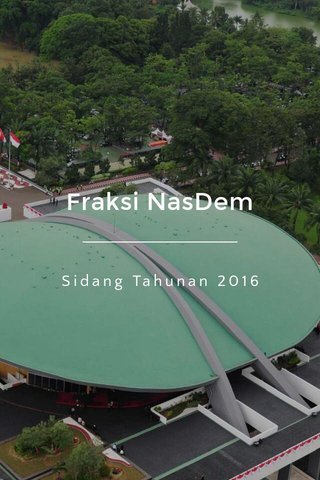 Fraksi NasDem Sidang Tahunan 2016