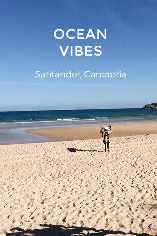 OCEAN VIBES Santander, Cantabria