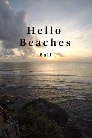 Hello Beaches Bali