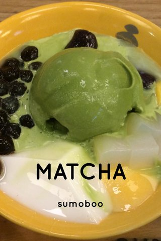 MATCHA sumoboo