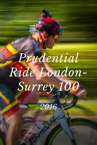 Prudential Ride London-Surrey 100 2016