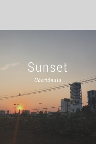 Sunset Uberlândia