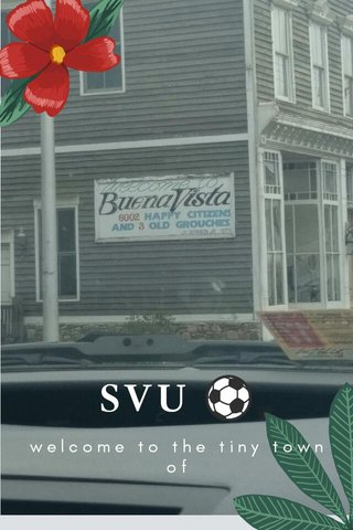 SVU ⚽ welcome to the tiny town of