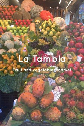 La Tambla Fruit and vegetables market