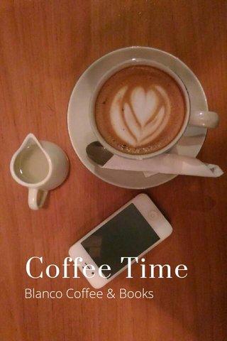 Coffee Time Blanco Coffee & Books