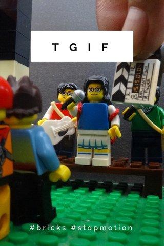 TGIF #bricks #stopmotion