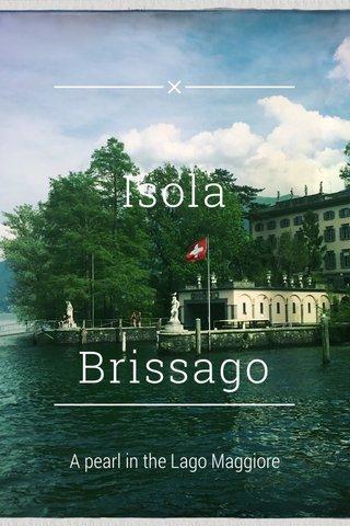 Isola Brissago A pearl in the Lago Maggiore