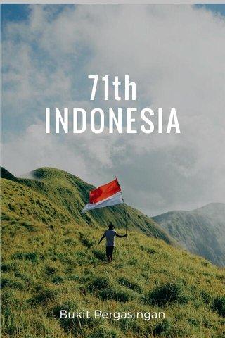 71th INDONESIA Bukit Pergasingan