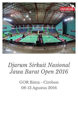 Djarum Sirkuit Nasional Jawa Barat Open 2016