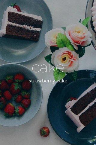 cake strawberry cake