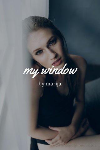 my window by marija