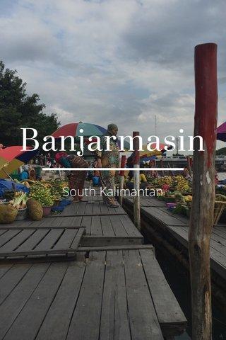Banjarmasin South Kalimantan