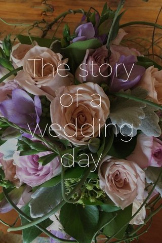 The story of a wedding day