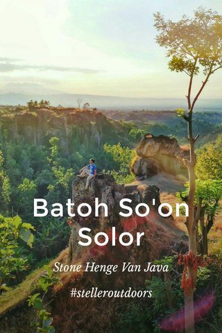 Batoh So'on Solor Stone Henge Van Java #stelleroutdoors