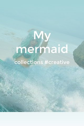 My mermaid collections #creative