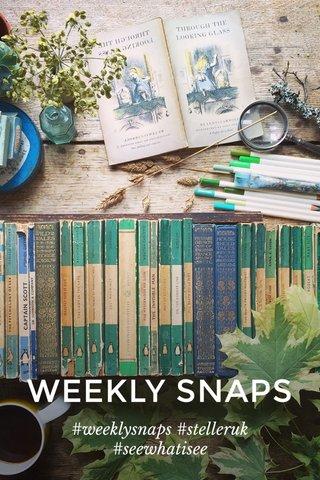 WEEKLY SNAPS #weeklysnaps #stelleruk #seewhatisee