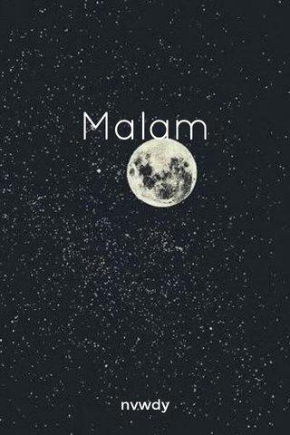 Malam nvwdy