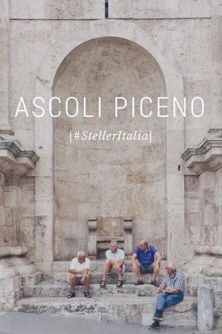 ASCOLI PICENO |#StellerItalia|